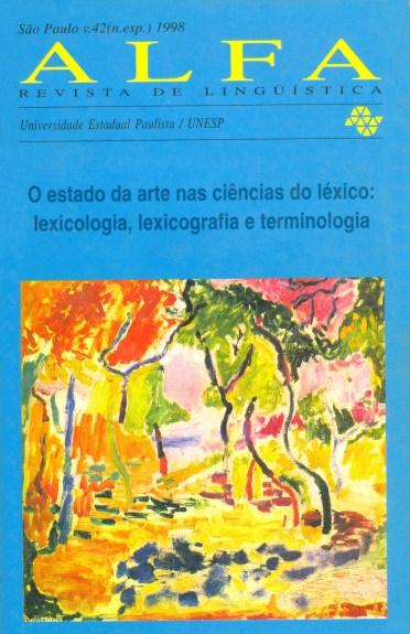 Visualizar v. 42 - Especial (1998): O estado da arte nas ciências do léxico: lexicologia, lexicografia e terminologia